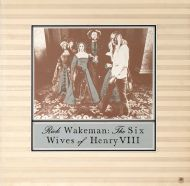 Rick Wakeman - The Six Wives Of Henry VIII (LP;Album;Gat)