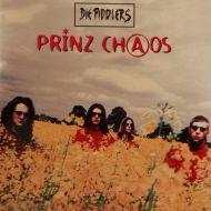 Die Piddlers - Prinz Chaos (CD;Album)