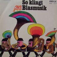 Siegfried Möhle Und Sein Studio-Blasorchester - So Klingt Blasmusik (LP;Album;RE)