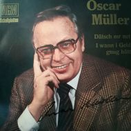 Oscar Müller - Dätsch Mr Net / I Wann I Geld Gnug Hätt (7