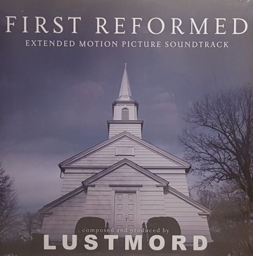 Lustmord - First Reformed (Extended Motion Picture Soundtrack) (2xLP;Ltd;Cle)
