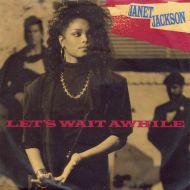 Janet Jackson - Let's Wait Awhile (7