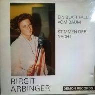 Birgit Arbinger - Ein Blatt Fällt Vom Baum/Stimmen Der Nacht (CD;Maxi)