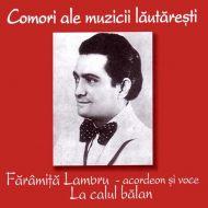 Fărîmiță Lambru - La Calul Bălan (CD;Comp)