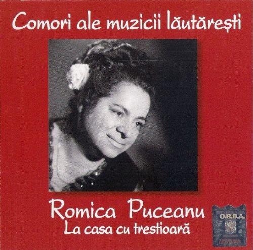 Romica Puceanu - La Casa Cu Trestioară (CD;Album;Comp)