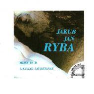 Jakub Jan Ryba - Missa In B;Litaniae Lauretanae (CD;Album)