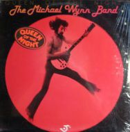 The Michael Wynn Band - Queen Of The Night (LP;Album)