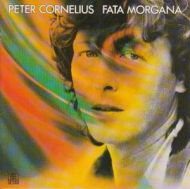 Peter Cornelius - Fata Morgana (CD;Album)