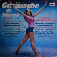 No Artist - Geräusche In Stereo 3 (Stereo Sound Effects) (LP)