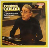 Friedrich Gulda - Spielt G´schichten Aus Dem Golowinerwald Und Andere (LP;Album)