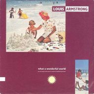 Louis Armstrong / Wayne Fontana & The Mindbenders - What A Wonderful World / Game Of Love (7