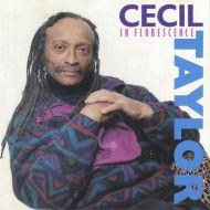 Cecil Taylor - In Florescence (CD;Album)