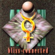 Bliss - Connected (CD;Album)