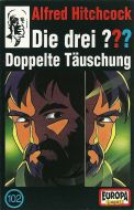 André Marx - Die Drei ??? 102 - Doppelte Täuschung (Cass)