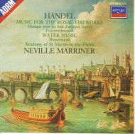 Georg Friedrich Händel - The Academy Of St. Martin-in-the-Fields;Sir Neville Marriner - Music For The Royal Fireworks = Musique Pour Les Feux D'artifices Royaux = Feuerwerksmusik / Water Music = Wassermusik (CD;Album)