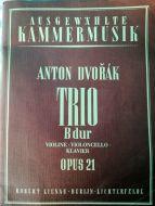 Anton Dvorak - Trio B dur Opus 21 (MUSICAL SCORE BOOK)